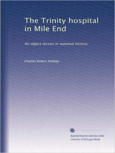 Portada de The Trinity hospital in Mile End: An object lesson in national history